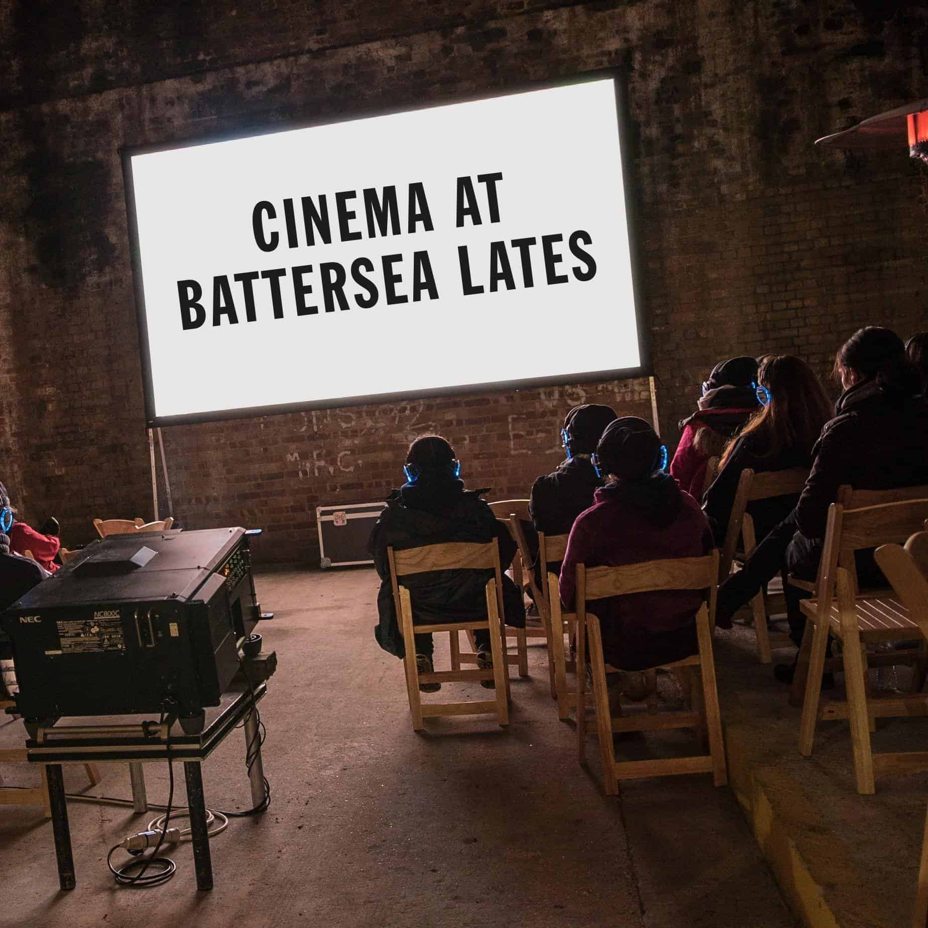 Cinema at Battersea Lates