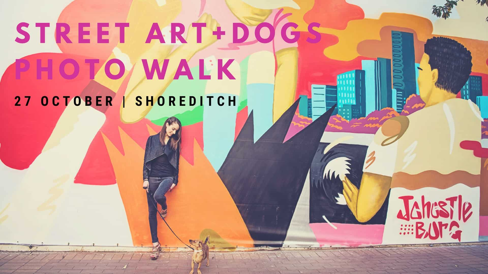 Shoreditch Street Art + Dogs Photo Walk - London Dog Events