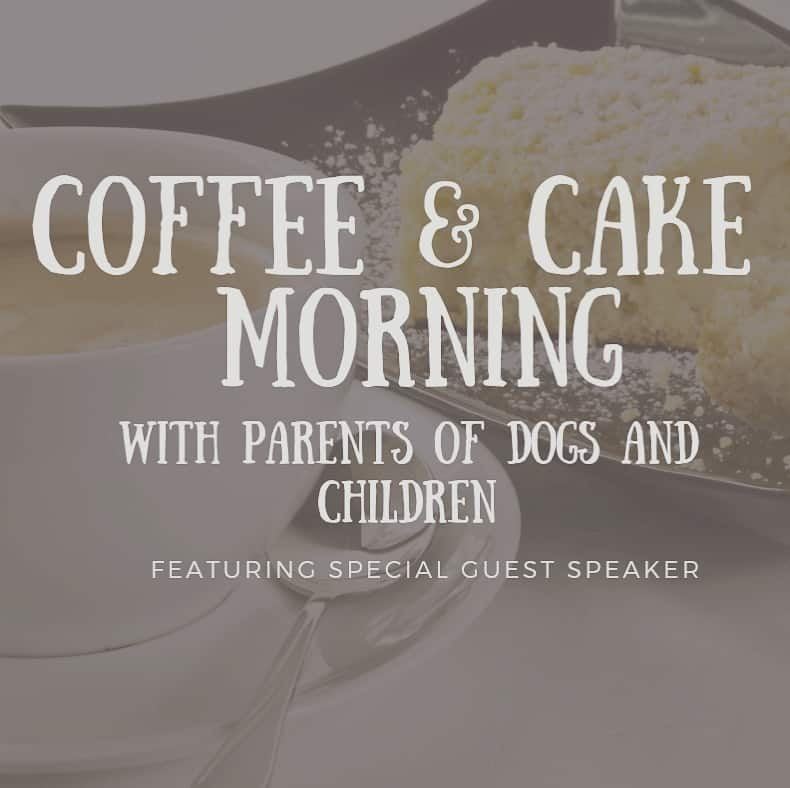 Pooches & Prams Coffee and Cake Morning