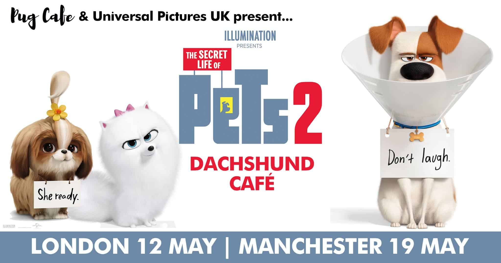 Dachshund Cafe London x The Secret Life of Pets 2