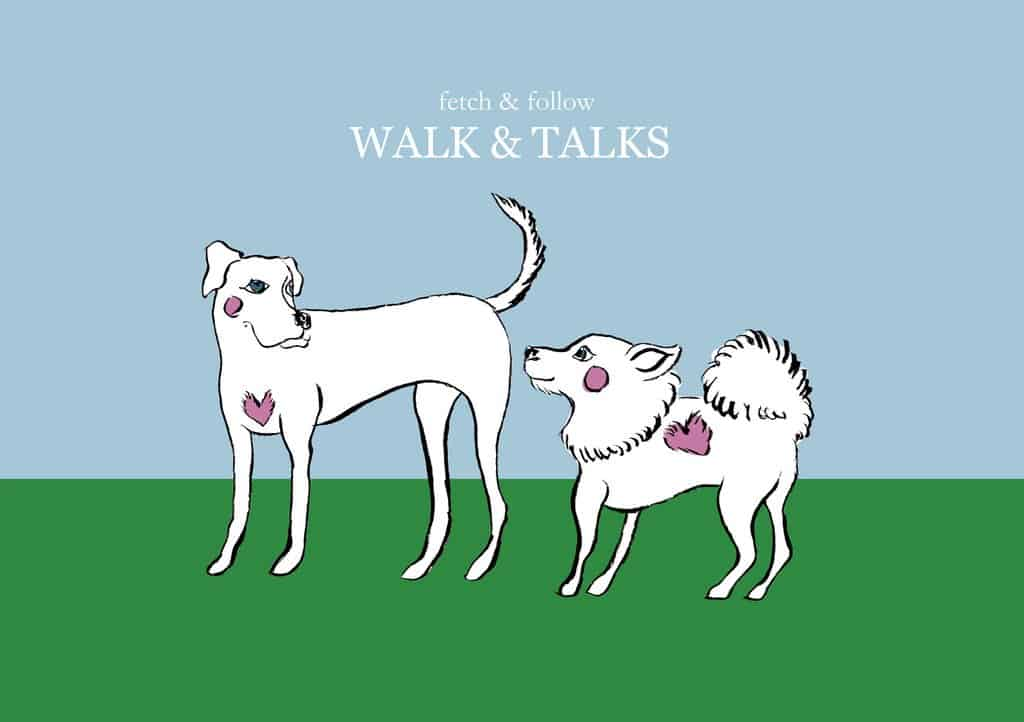 Fetch & Follow May Walk and Talk Series 2019