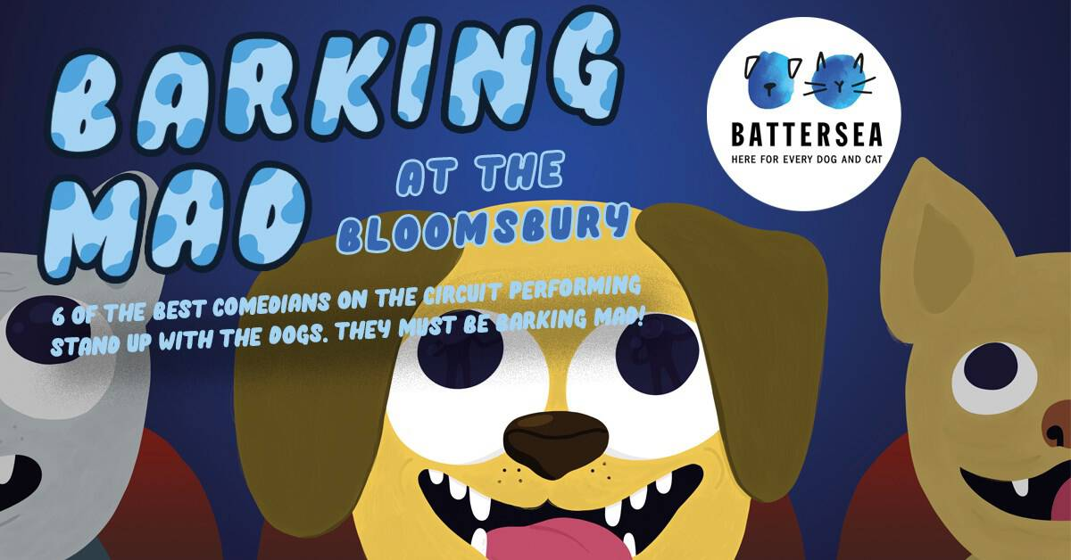 Barking Mad At The Bloomsbury Dog-friendly Comedy Club