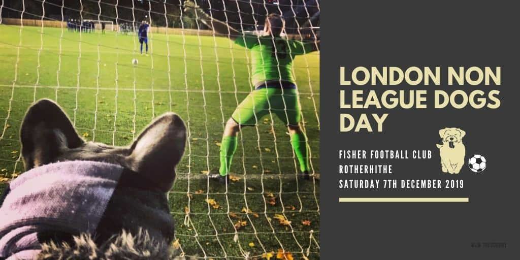 London Non League Dogs Day Dog-friendly Football