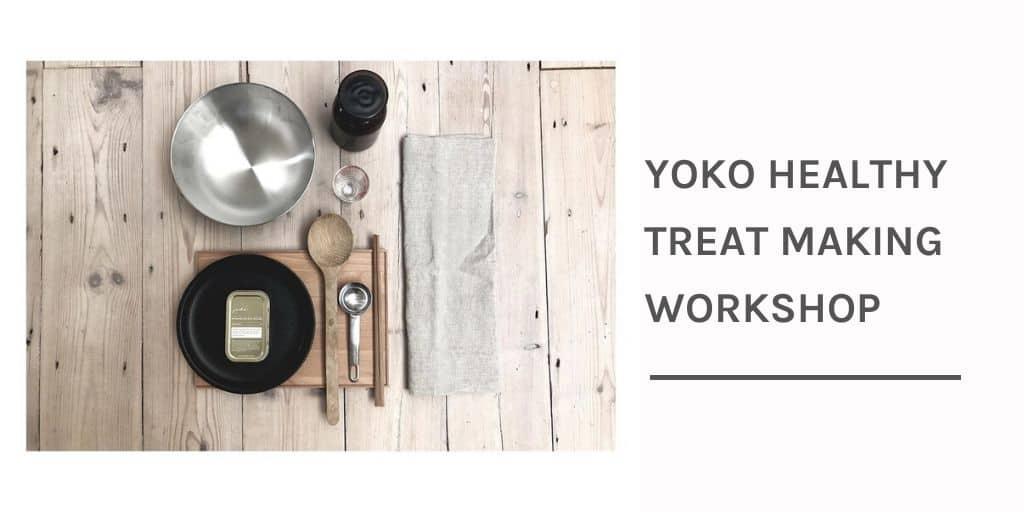 Yoko Healthy Treat Making Workshop