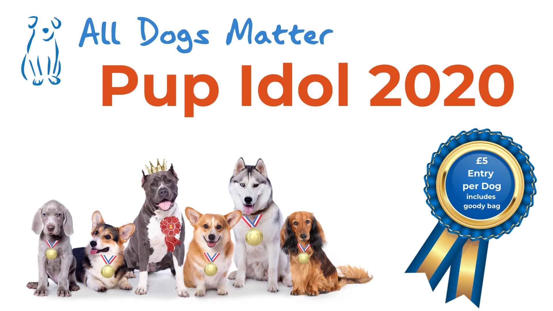 All Dogs Matter Pup Idol 2020